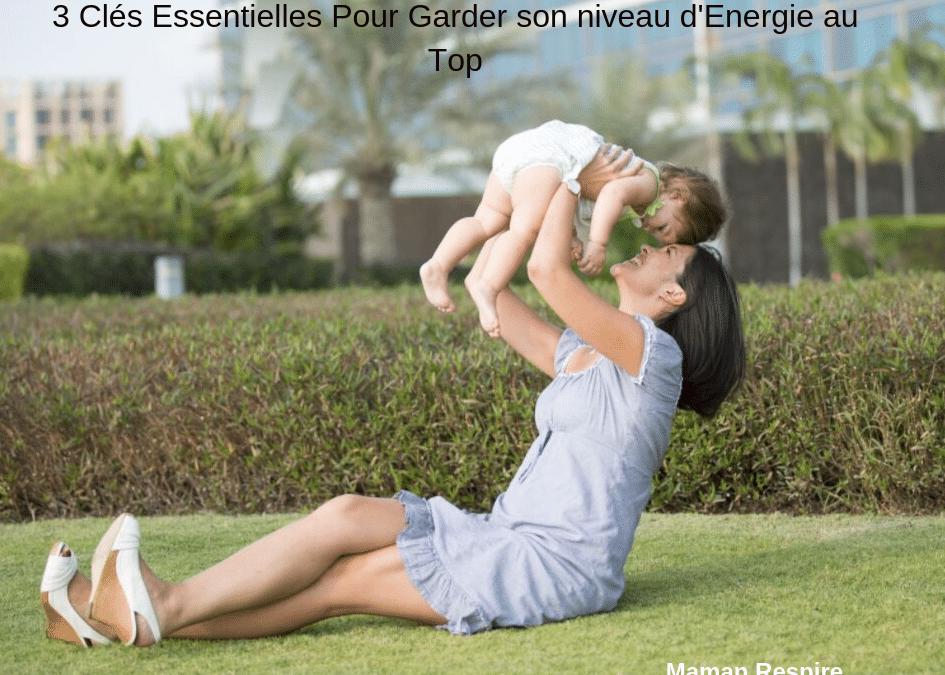 Garder son énergie de maman