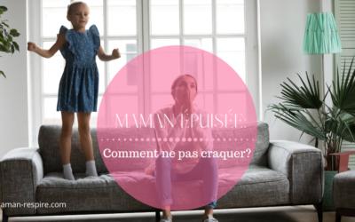 Maman épuisée : ai-je le droit de craquer ?